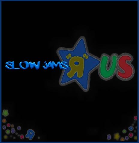 SlowJamsR'us